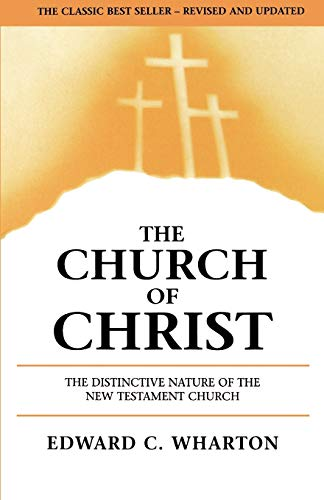 9780892254644: The Church of Christ