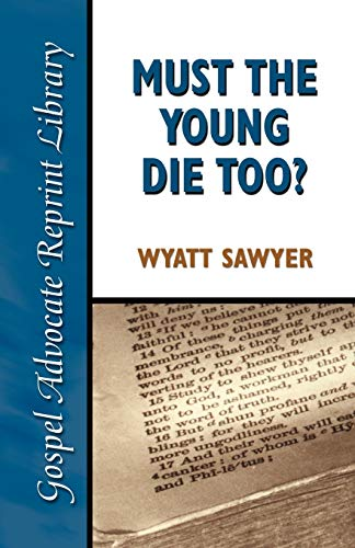 9780892255238: Must the Young Die Too?