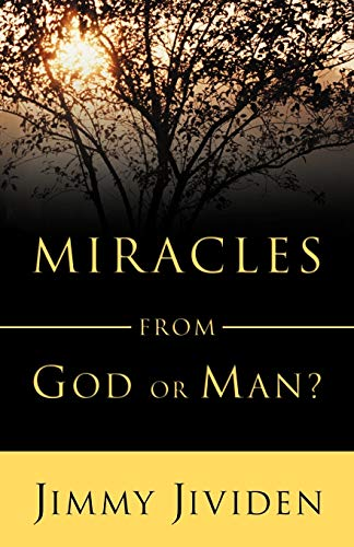 Miracles: From God or Man: Jividen, Jimmy