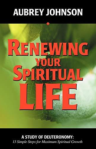 Renewing Your Spiritual Life (0892255463) by Johnson, Aubrey