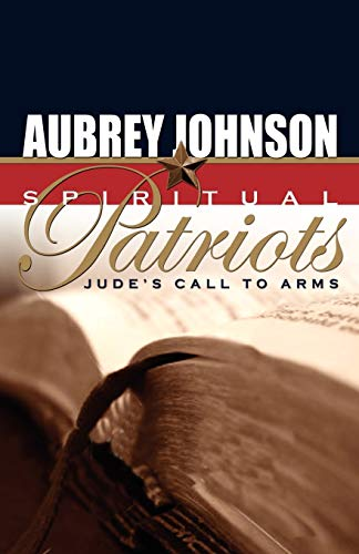 Spiritual Patriots (0892255587) by Johnson, Aubrey
