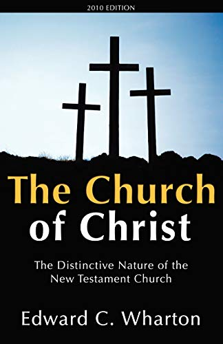 9780892255764: The Church of Christ