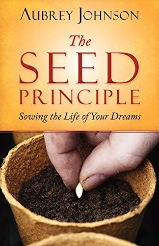 The Seed Principle (0892255781) by Johnson, Aubrey