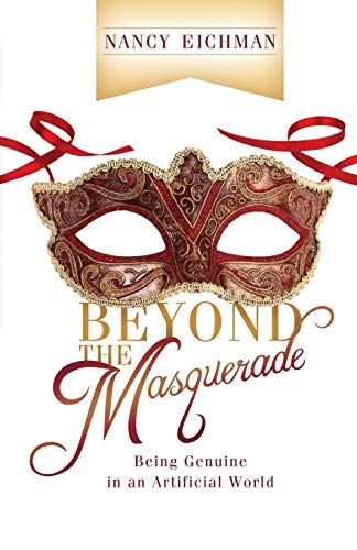 9780892256471: Beyond the Masquerade: Being Genuine in an Artificial World
