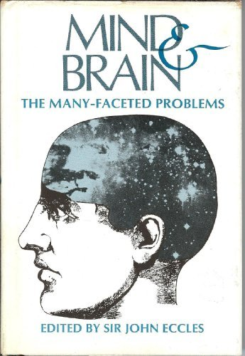 9780892260164: Mind and Brain: The Many-Faceted Problems
