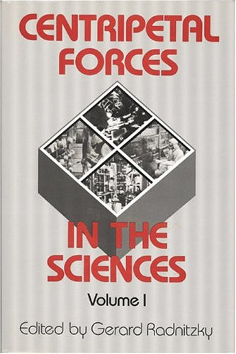 9780892260478: Centripetal Forces in Science 1 (Centripetal Forces in the Sciences)