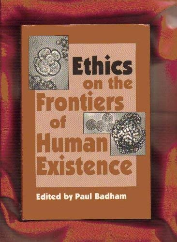 9780892261253: Ethics On the Frontiers of Human Existence