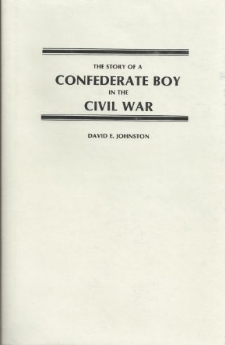 9780892270446: Story of a Confederate Boy in the Civil War