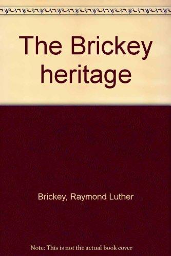 9780892271030: The Brickey heritage