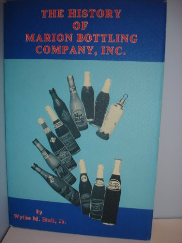 9780892271139: The history of Marion Bottling Company, Inc