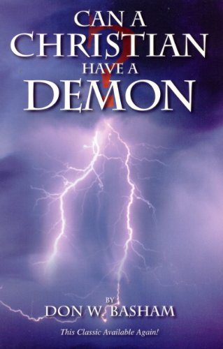 9780892280155: Can a Christian Have a Demon?