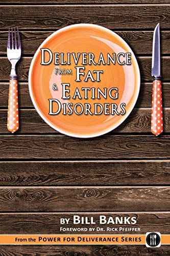 9780892280322: Deliverance from Fat & Eating Disorders