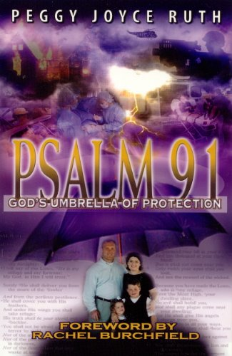 Psalm 91: God's Umbrella of Protection (0892281782) by Peggy Joyce Ruth