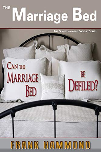 9780892281862: Marriage Bed (Frank Hammond Booklet)