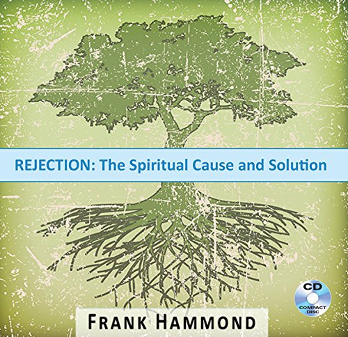9780892283941: Rejection - the Spiritual Cause and Solution (Audio CD)