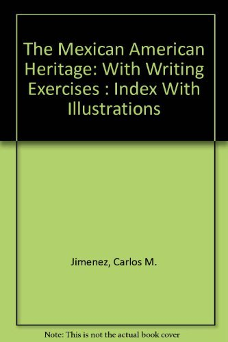 9780892290284: The Mexican American Heritage: With Writing Exercises : Index With Illustrations