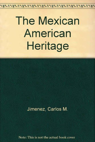 9780892290291: The Mexican American Heritage