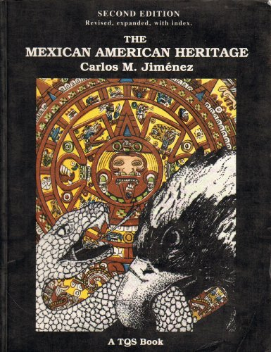 9780892290369: The Mexican American Heritage: With Writing Exercises