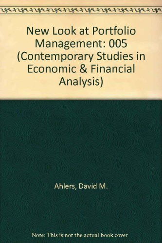 A New Look at Portfolio Management (Contemporary: Ahlers, David M.