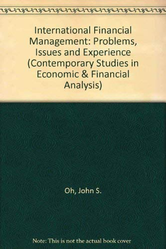 9780892322282: International Financial Management: Problems, Issues and Experience (Contemporary Studies in Economic & Financial Analysis)