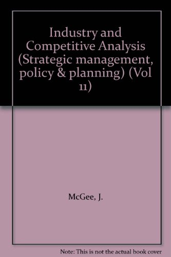 9780892328062: Industry and Competitive Analysis (Strategic management, policy & planning) (Vol 11)