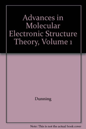 9780892329564: Advances in Molecular Electronic Structure Theory, Volume 1