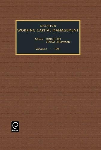 Advances in Working Capital Management: A Research Annual (Advances in Working Capital Management):...
