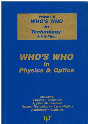 9780892351114: Who's Who in Technology: Who's Who in Physics and Optics