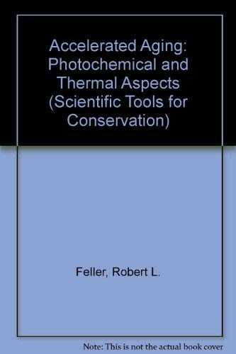 9780892361250: Accelerated Aging: Photochemical and Thermal Aspects (Research in Conservation Technical Report Series)