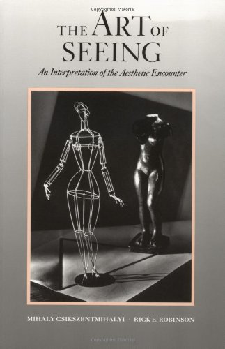 9780892361564: The Art of Seeing: An Interpretation of the Aesthetic Encounter