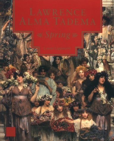 9780892361861: Lawrence Alma Tadema: Spring (Getty Museum Studies on Art)