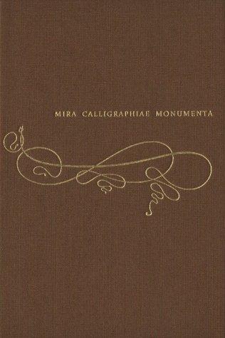 9780892362127: Mira Calligraphiae Monumenta: A Sixteenth-Century Calligraphic Manuscript