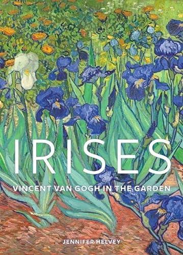 9780892362264: Irises: Vincent van Gogh in the Garden (Getty Museum Studies on Art)