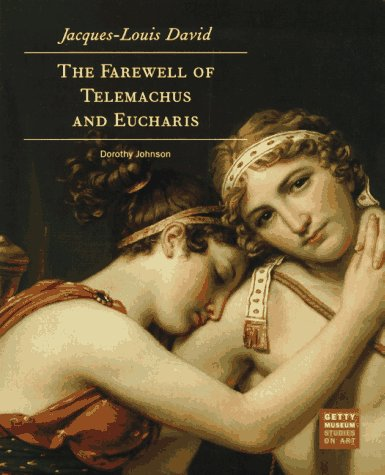 9780892362363: Jacques-Louis David: The Farewell of Telemachus and Eucharis (Getty Museum Studies on Art)