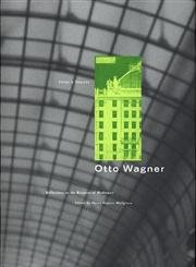 9780892362585: Otto Wagner: Reflections on the Raiment of Modernity (Issues and Debates Series)