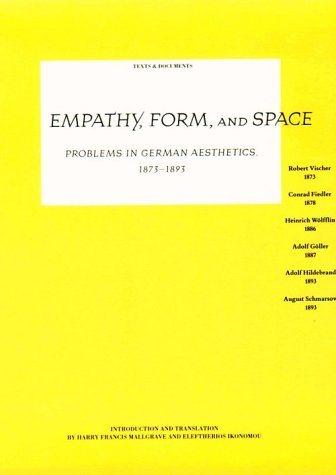 9780892362592: Empathy, Form, and Space: Problems in German Aesthetics, 1873-1893