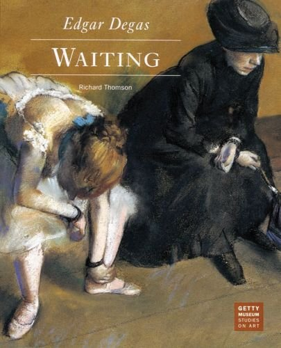 9780892362851: Edgar Degas - Waiting: Waiting (Getty Museum Studies on Art)