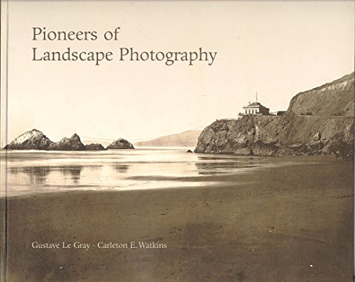 9780892362998: Pioneers of Landscape Photography