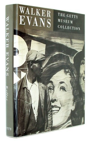 9780892363179: Walker Evans: The Getty Museum Collection