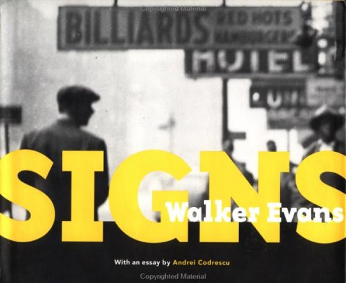 9780892363766: Walker Evans: Signs (Getty Trust Publications, J. Paul Getty Museum)