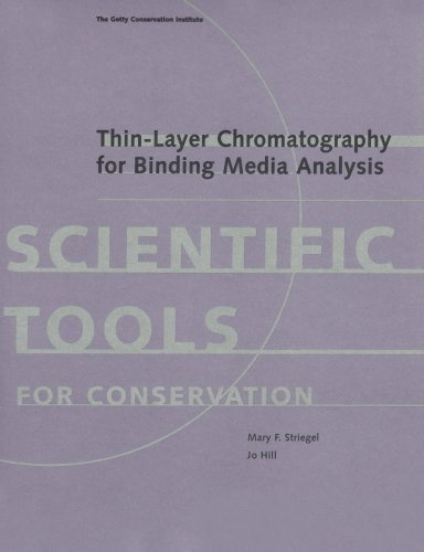 9780892363902: Thin-Layer Chromatography for Binding Media Analysis (Tools for Conservation)
