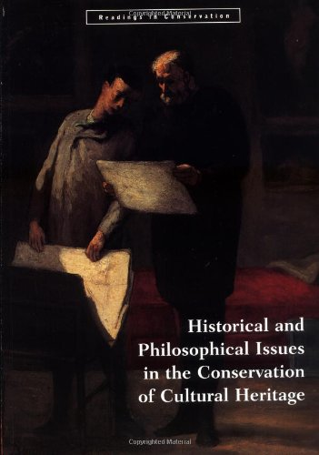 9780892363988: Historical and Philosophical Issues in the Conservation of Cultural Heritage