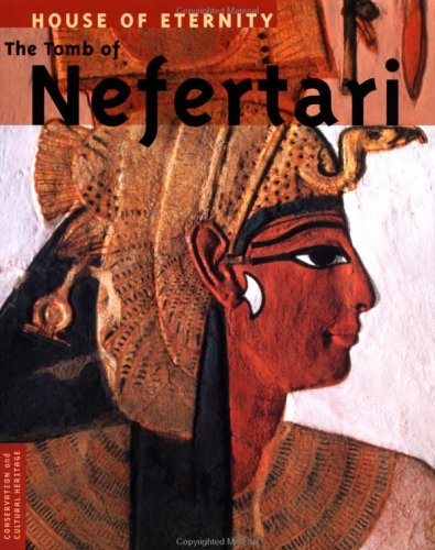 9780892364152: House of Eternity: The Tomb of Nefertari (Culture and Conservation)