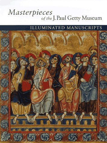 9780892364459: Masterpieces of the J. Paul Getty Museum: Illuminated Manuscripts