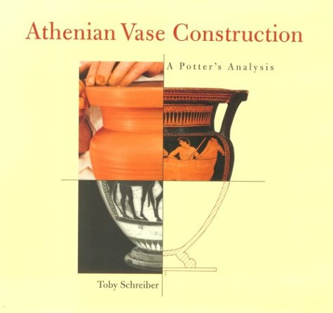 9780892364657: Athenian Vase Construction: A Potter's Analysis