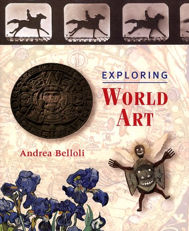 9780892365104: Exploring World Art