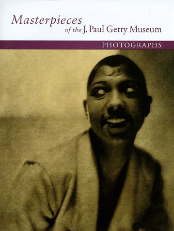 Masterpieces of the J. Paul Getty Museum Photographs: J Paul Getty Museum