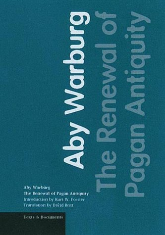 9780892365371: The Renewal of Pagan Antiquity: Contributions to the Cultural History of the European Renaissance