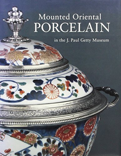 9780892365623: Mounted Oriental Porcelain in the J. Paul Getty Museum