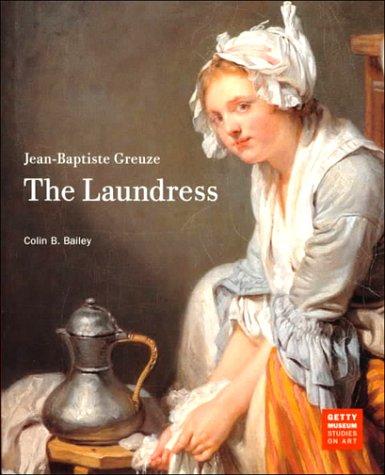 9780892365647: Jean-Baptiste Greuze: The Laundress (Getty Museum Studies on Art)